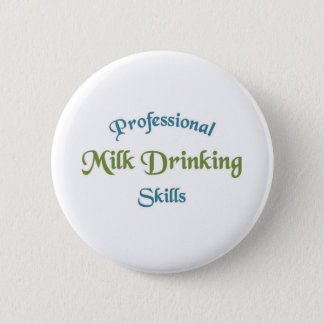 Milk drinking skills 6 cm round badge