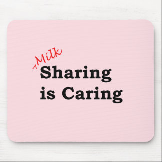Milk sharing is caring with red and black writing mouse pad