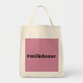 #milkdonor with black lettering tote bag