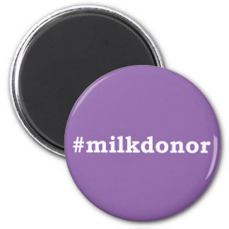 #milkdonor with white writing magnet