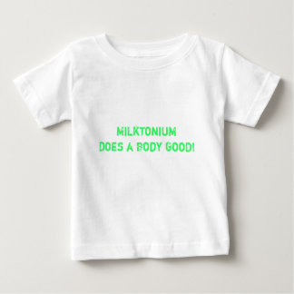 Milktonium Does a Body Good! T Shirt
