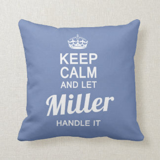 Miller handle it! cushion