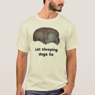 Millie copy, Let sleeping dogs lie T-Shirt