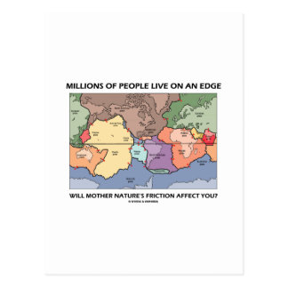Millions Of People Live On An Edge (Earth Science) Postcard