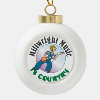 """MILLWRIGHT MUSIC IS COUNTRY"" DECORATION CERAMIC BALL DECORATION"