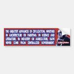 Milton Friedman on Civilisation's Advances Bumper Sticker