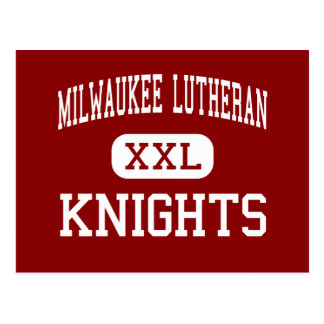 Milwaukee Lutheran - Knights - High - Milwaukee Postcard