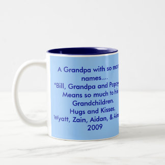 Mimi, A Grandpa with so many names.... *Bill, G... Two-Tone Coffee Mug
