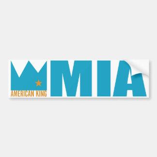 MIMS Bumper Sticker - American King of MIA