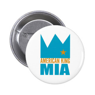 MIMS Button -  American King of MIA