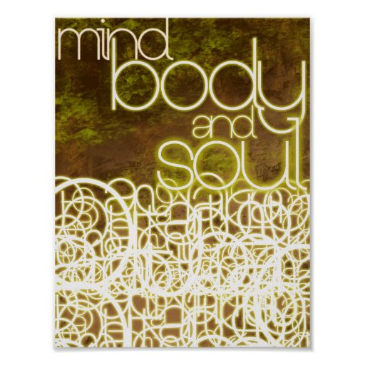 Mind, Body and Soul (by Mansa Pryor) Poster