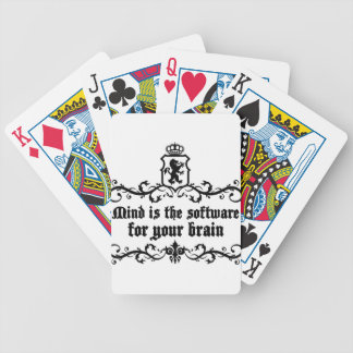 Mind Is A software For Your Brain Medieval quote Bicycle Playing Cards