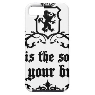 Mind Is A software For Your Brain Medieval quote Case For The iPhone 5