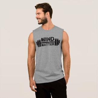 Mind Over Matter - Gym Workout Motivational Sleeveless Shirt