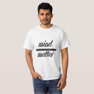 Mind over Matter T shirt  generic black and white