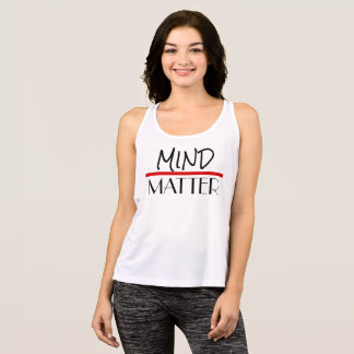 Mind over Matter Workout Gym Tank Positive Vibes