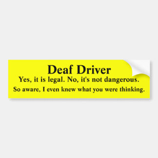 Mind Reading Deaf Driver Bumper Sticker