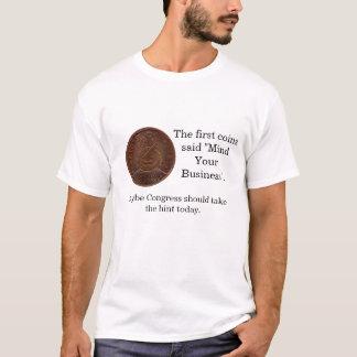 Mind Your Business Congress T-Shirt