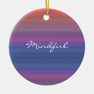 Mindful - Choose your own WORD for the year! Round Ceramic Decoration