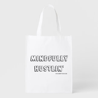 Mindful Rover - Mindfully Hustlin' Reusable Bag