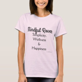Mindful Rover - Women's Tee