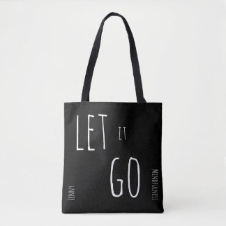Mindfulness Gift LET IT GO BREATHE Add Name Tote