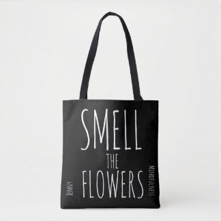 Mindfulness Gift SMELL THE FLOWERS BREATHE Tote