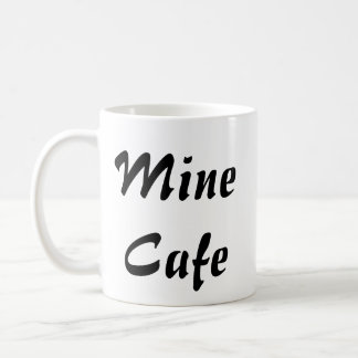 Mine Cafe Coffee Mug