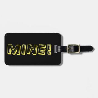 Mine! Custom Funny Luggage Tag