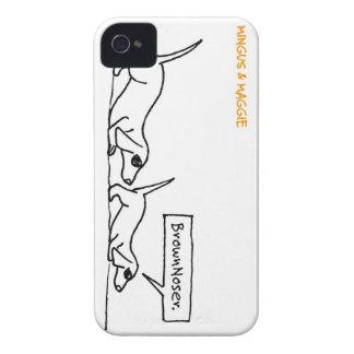 Mingus & Maggie >> Brownoser iPhone 4 Cases