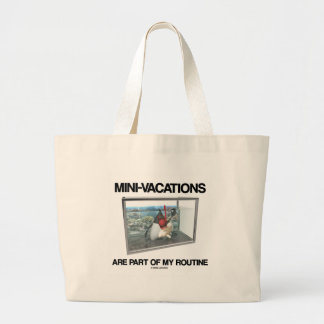 Mini-Vacations Are Part Of My Routine (Java Duke) Jumbo Tote Bag