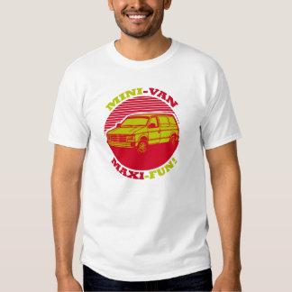 Mini-Van Maxi-Fun! Tee Shirts