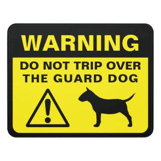Miniature Bull Terrier Funny Guard Dog Warning Door Sign