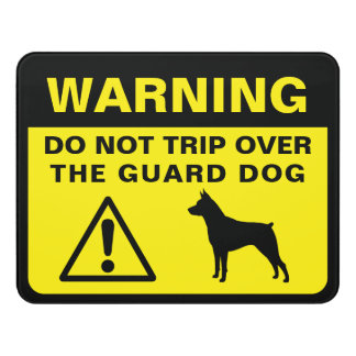 Miniature Pinscher Funny Guard Dog Warning Door Sign
