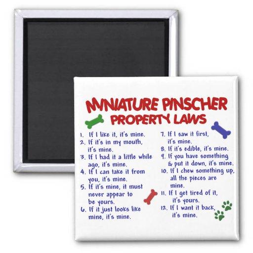 Miniature Pinscher Property Laws 2 Fridge Magnets