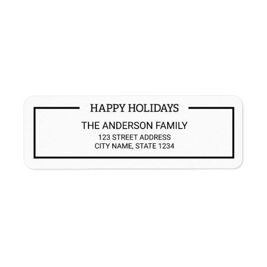 Minimalist Black and White Happy Holidays Address Return Address Label