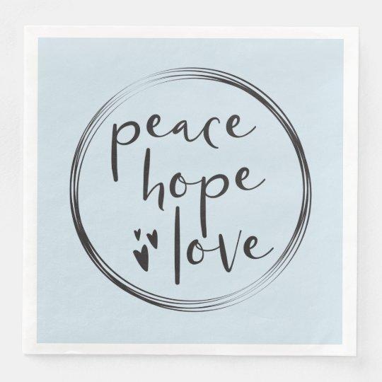 Minimalist • Holiday • PEACE HOPE LOVE • Blue Paper Serviettes