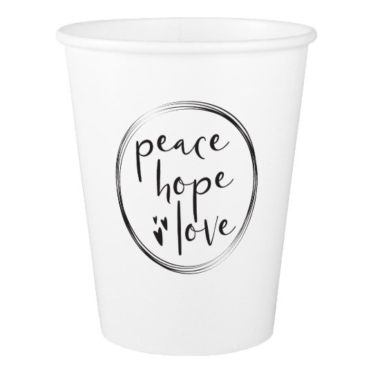Minimalist • Holiday • PEACE HOPE LOVE Paper Cup