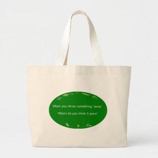 Minimize Waste Jumbo Tote Bag