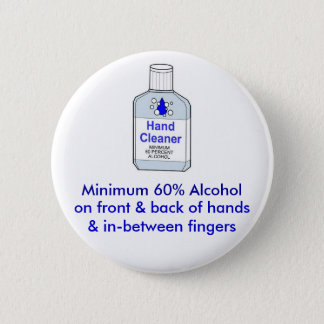 Minimum 60% Alcohol 6 Cm Round Badge