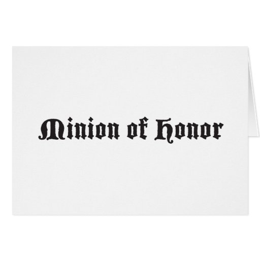 Minion of honor greeting cards