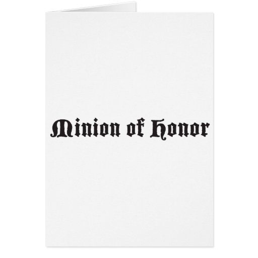 Minion of honor greeting card