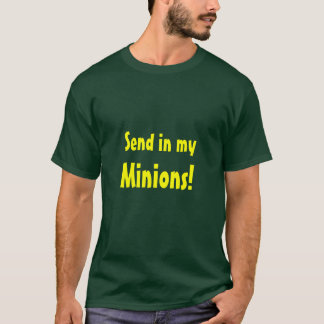 Minions!, Send in my T-Shirt