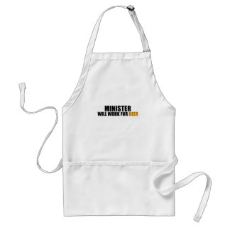 Minister-Will Work for Beer Standard Apron
