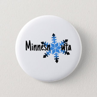 Minnesnowta Funny 6 Cm Round Badge