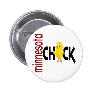 Minnesota Chick 1 Pinback Buttons