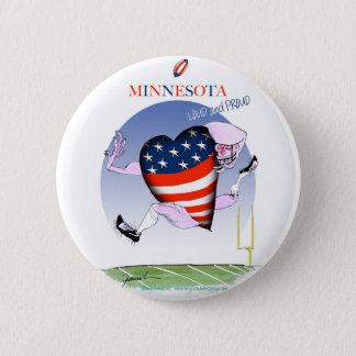 minnesota loud and proud, tony fernandes 6 cm round badge