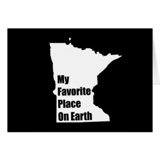 Minnesota My Favorite Place On Earth Greeting Card