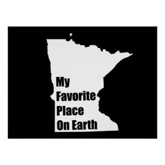 Minnesota My Favorite Place On Earth Print