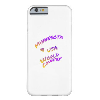 Minnesota usa world country, colorful text art barely there iPhone 6 case